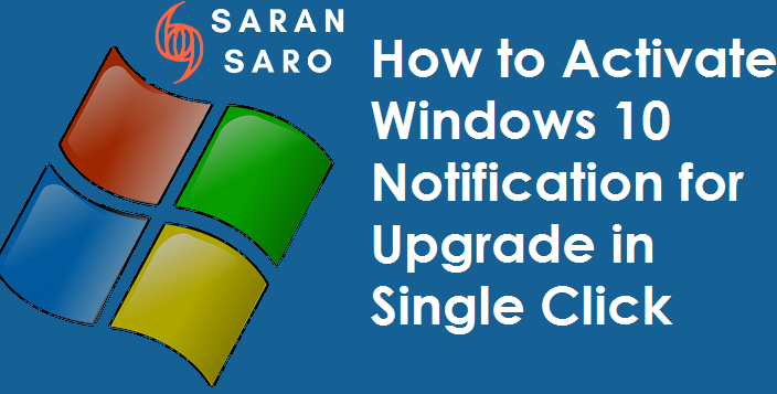 Activate Windows 10 Notification for Upgrade