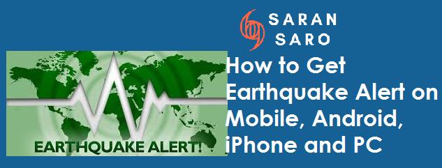 Get Earthquake Alert on Mobile