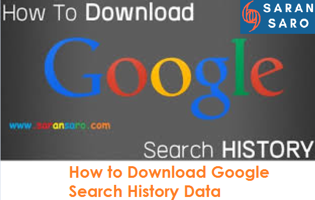 Download Google Search History Data