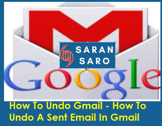 How to Undo Gmail