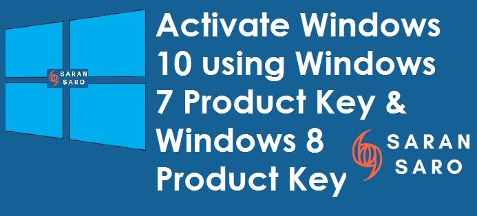 Activate Windows 10 using Windows 7 Product Key