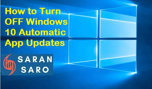 Turn off Windows 10 automatic apps updates