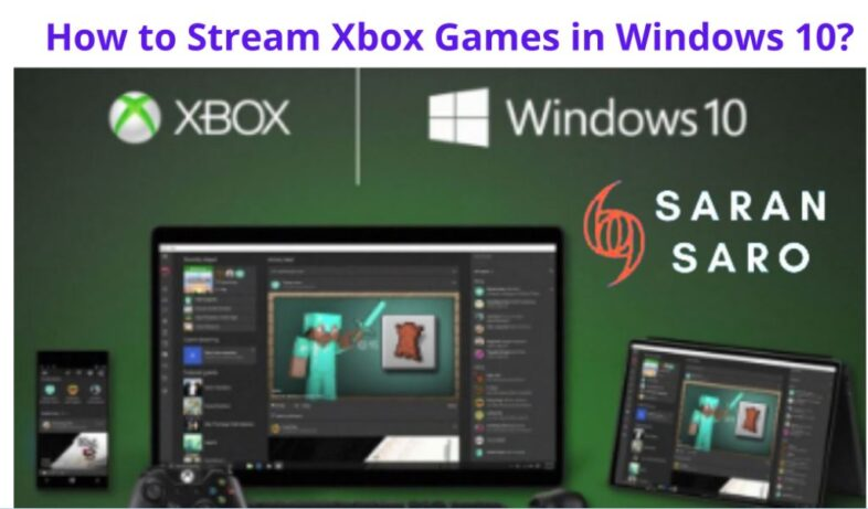 Xbox Games in Windows 10