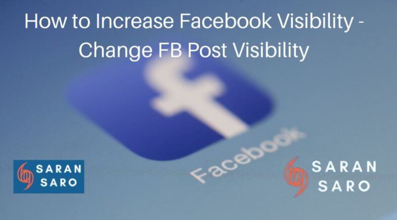 how to increase Facebook visibility