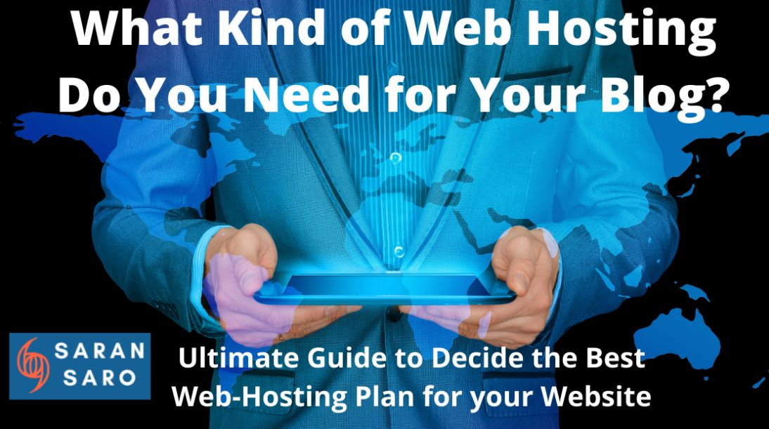 What Kind of Web Hosting is best for your blog