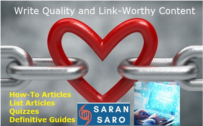 link worthy and quality content to get backlinks
