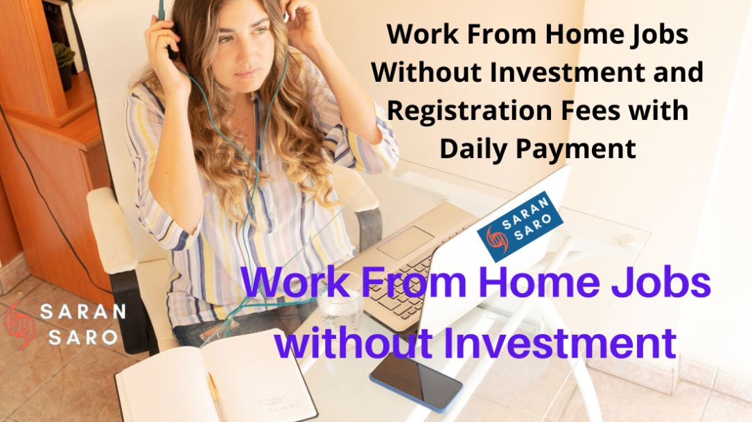 Work From Home Jobs Without Investment