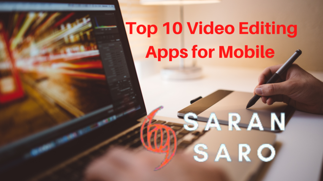 Top Video Editing Apps for Mobile