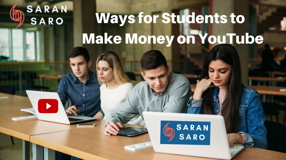 Ways for Students to Make Money on YouTube