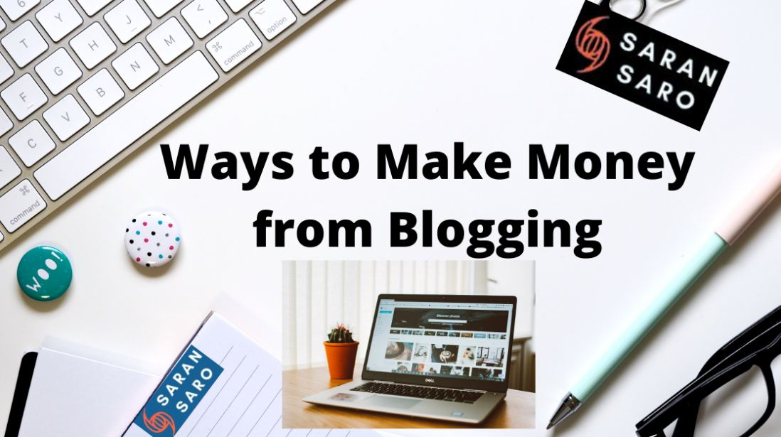 Ways to Make Money from Blogging in India