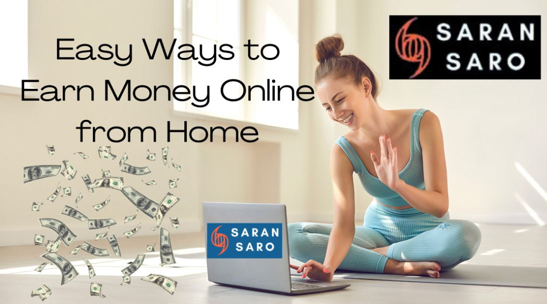 ways to earn money from home in India