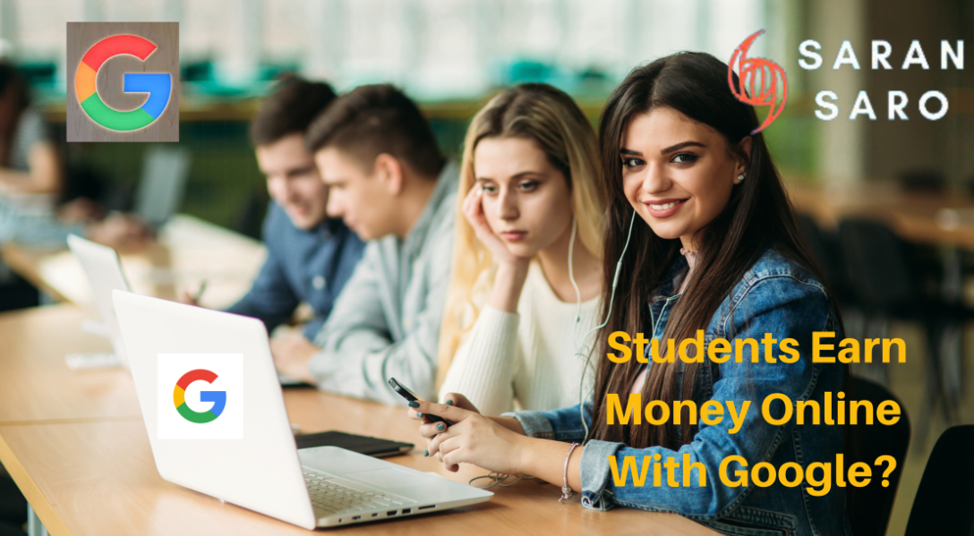 students earn money online with google